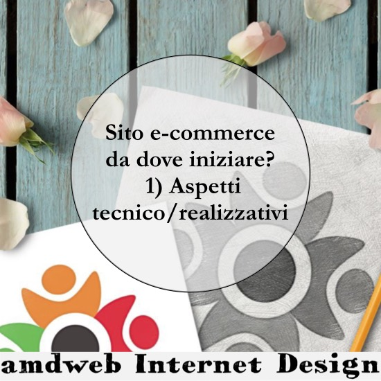 Sito e-commerce, da dove si inizia? | amdweb.it
